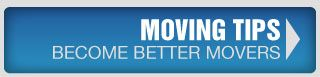 Moving Tips - Become Better Movers